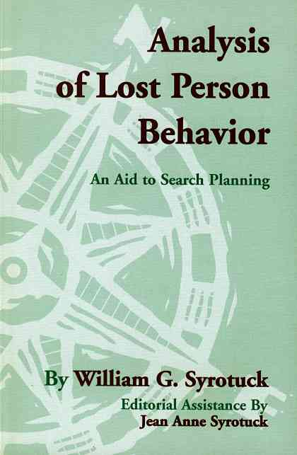 Analysis of Lost Person Behavior By Syrotuck, William G./ Syrotuck, Jean Anne (EDT)